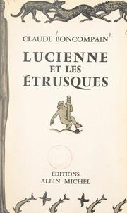 Claude Boncompain - Lucienne et les Étrusques.