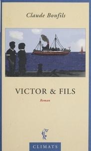 Claude Bonfils - Victor & fils - Rêveuse province.
