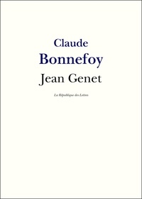 Claude Bonnefoy - Jean Genet.