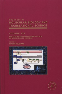 Deedr.fr Progress in Molecular Biology and Translational Science - Volume 135, Molecular and Cellular Regulation of Adaptation to Exercise Image