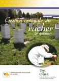 Claude Boucher et France Desjardins - Gestion optimale du rucher, 2e édition.