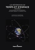 Claude Boucher - Les références de temps et d'espace - Un panorama encyclopédique : histoire, présent et perspectives.