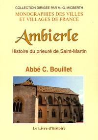 Claude Bouillet - Histoire du prieuré de Saint-Martin d'Ambierle.