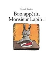Claude Boujon - Bon appétit, monsieur Lapin !.