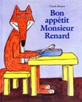 Claude Boujon - Bon appétit, monsieur Renard.