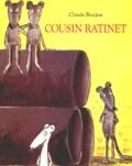 Claude Boujon - Cousin Ratinet.
