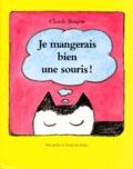 Claude Boujon - Je mangerais bien une souris !.