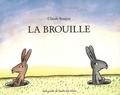 Claude Boujon - La Brouille.