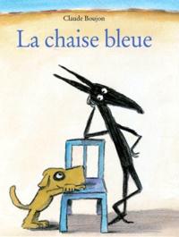 Claude Boujon - La chaise bleue.