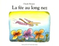 Claude Boujon - La Fée au long nez.