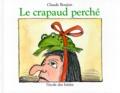 Claude Boujon - Le crapaud perché.
