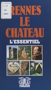 Claude Boumendil et Jérémie Boumendil - Rennes-le-Château - L'essentiel.