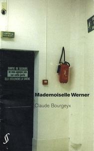 Claude Bourgeyx - Mademoiselle Werner.