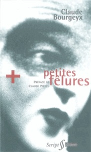Claude Bourgeyx - Petites fêlures.