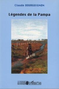 Claude Bourguignon - Légendes de la Pampa.