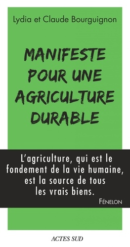 Manifeste pour une agriculture durable - Format ePub - 9782330079147 - 6,99 €