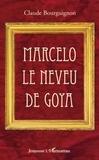 Claude Bourguignon - Marcelo le neveu de Goya.