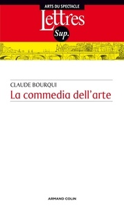 Claude Bourqui - La commedia dell arte.