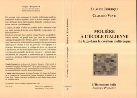 Claude Bourqui - Molière à l'école italienne: le lazzo dans la création moliéresque.