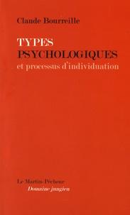 Claude Bourreille - Types psychologiques et processus d'individuation.