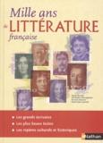 Claude Bouthier et Christophe Desaintghislain - Mille ans de littérature française.