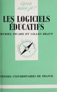 Claude Braun et Georges Picard - Les Logiciels éducatifs.