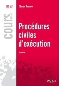 Claude Brenner - Procédures civiles d'exécution.