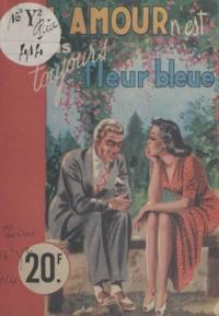 Claude Bressac - L'amour n'est pas toujours fleur bleue.