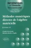 Claude Brézinski - Méthodes numériques directes de l'Algèbre matricielle - Niveau L3.