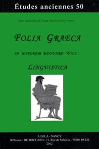 Alixetmika.fr Folia graeca in honorem Edouard Will : Linguistica Image