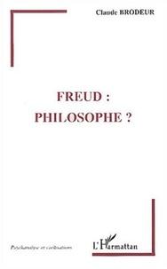 Claude Brodeur - Freud : philosophe ?.