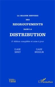 La grande histoire des regroupements dans la distribution.pdf