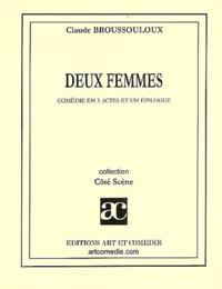 Claude Broussouloux - Deux femmes.