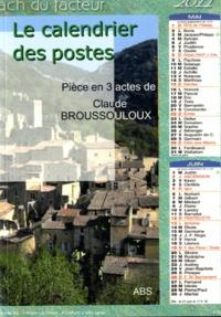 Claude Broussouloux - Le calendrier des postes.