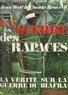 Claude Brovelli et Jean Wolf - La guerre des rapaces - La vérité sur la guerre du Biafra.