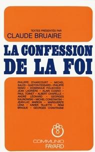 Claude Bruaire - La Confession de la foi chrétienne.