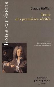 Claude Buffier - Traité des premières vérités.