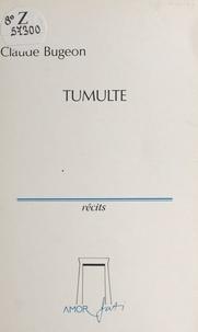 Claude Bugeon - Tumulte.