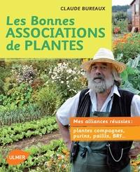 Les bonnes associations de plantes - Mes alliances réussies : plantes compagnes, purins, paillis, BRF ....pdf