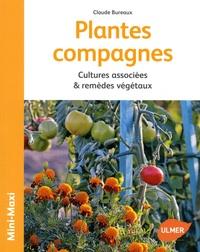 Claude Bureaux - Plantes compagnes - Cultures associées & remèdes végétaux.
