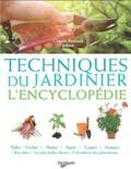 Claude Bureaux - Techniques du jardinier - L'encyclopédie.