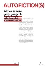 Claude Burgelin et Isabelle Grell - Autofiction(s) - Colloque de Cerisy 2008.