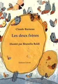 Claude Burneau - Les deux frères.