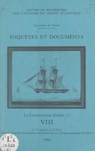 Claude Cabanne et Serge Daget - La construction navale (1).