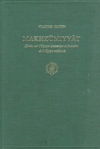 Histoiresdenlire.be Makhzûmiyyãt - Etudes sur l'histoire économique et financière de l'Egypte médiévale Image