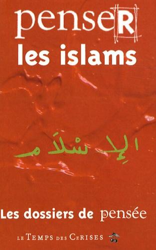 Claude Cahen - Penser les islams.