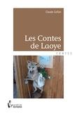Claude Caillat - Les contes de Laoye.