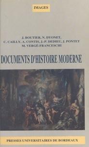 Claude Cailly et  Collectif - Documents d'histoire moderne. - Du milieu du 17e siècle à la fin du 18e siècle.