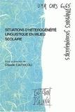 Claude Caitucoli et  Collectif - Situations d'hétérogénéité linguistique en milieu scolaire.