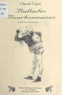 Claude Cajat - Ballades bourbonnaises.